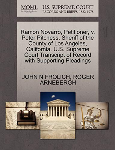 Ramon Novarro, Petitioner, V. Peter Pitchess, Sheriff of the County of Los Angeles, California. U.S. Supreme Court Transcript of Record with Supporting Pleadings