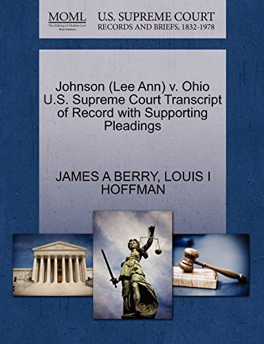 Johnson (Lee Ann) V. Ohio U.S. Supreme Court Transcript of Record with Supporting Pleadings