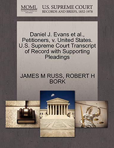 Daniel J. Evans et al., Petitioners, V. United States. U.S. Supreme Court Transcript of Record with Supporting Pleadings