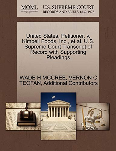 United States, Petitioner, V. Kimbell Foods, Inc., et al. U.S. Supreme Court Transcript of Record with Supporting Pleadings