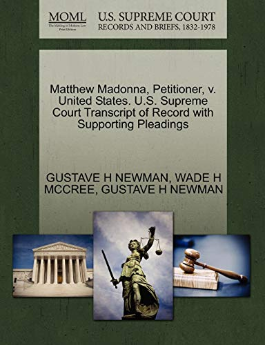 Matthew Madonna, Petitioner, V. United States. U.S. Supreme Court Transcript of Record with Supporting Pleadings