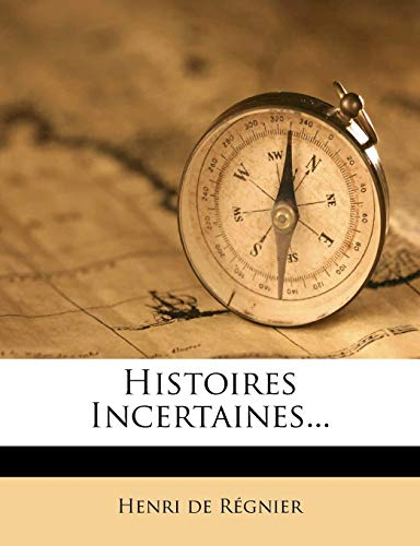 Histoires Incertaines...