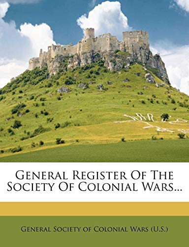 General Register of the Society of Colonial Wars...