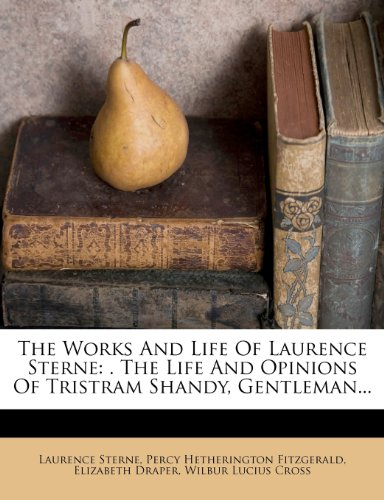 The Works and Life of Laurence Sterne