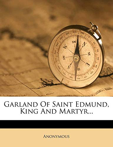Garland of Saint Edmund, King and Martyr...
