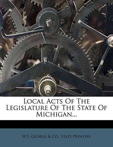 Local Acts of the Legislature of the State of Michigan...