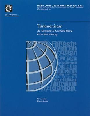 Turkmenistan: An Assessment of Leasehold-Based Farm Restructuring