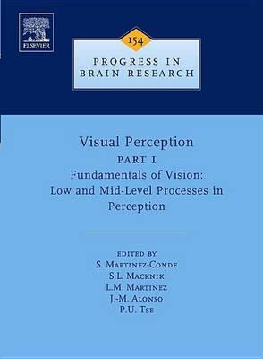 Visual Perception Part 1: Fundamentals of Vision: Low and Mid-Level Processes in Perception