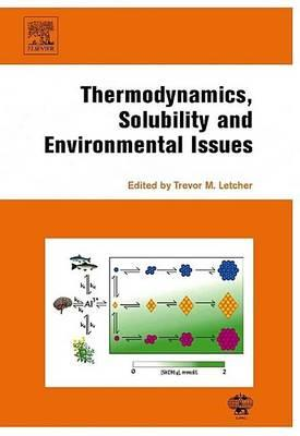 Thermodynamics, Solubility and Environmental Issues
