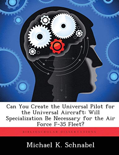 Can You Create the Universal Pilot for the Universal Aircraft