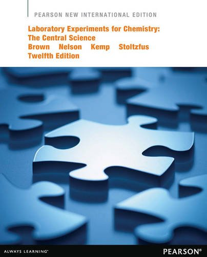 Laboratory Experiments for Chemistry: Pearson New International Edition