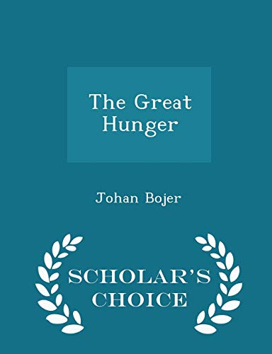 The Great Hunger - Scholar's Choice Edition