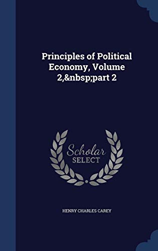 Principles of Political Economy, Volume 2, Part 2