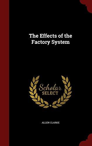 The Effects of the Factory System