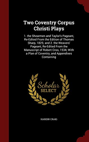 Two Coventry Corpus Christi Plays