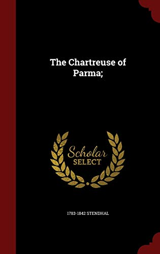 The Chartreuse of Parma