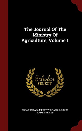 The Journal of the Ministry of Agriculture, Volume 1