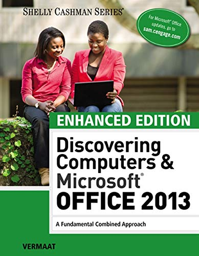Enhanced Discovering Computers & Microsoft Office 2013