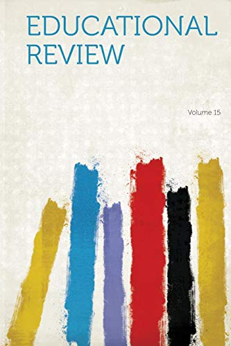 Educational Review Volume 15