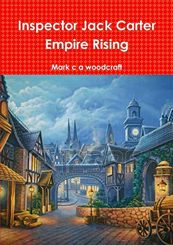 Inspector Jack Carter Empire Rising