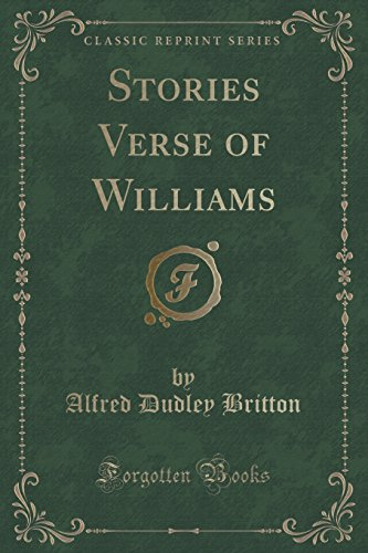 Stories Verse of Williams (Classic Reprint)