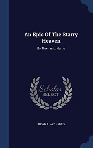 An Epic of the Starry Heaven