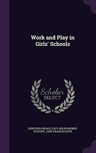 Work and Play in Girls' Schools