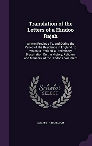 Translation of the Letters of a Hindoo Rajah