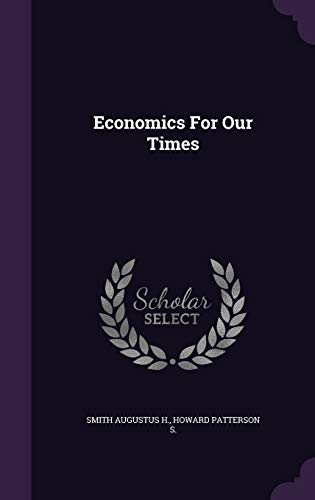 Economics for Our Times