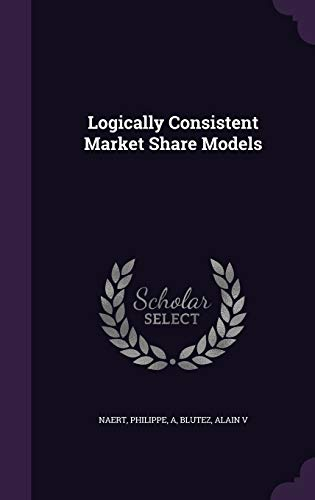 Logically Consistent Market Share Models