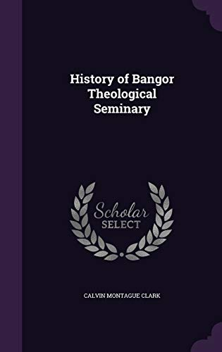History of Bangor Theological Seminary