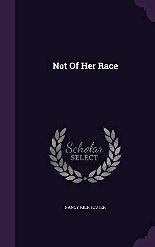 Not of Her Race