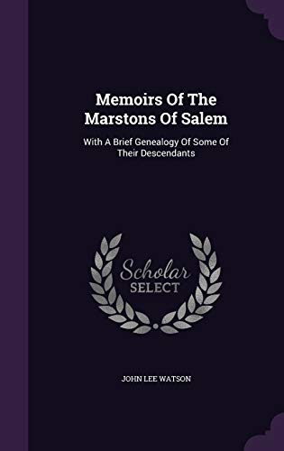 Memoirs of the Marstons of Salem