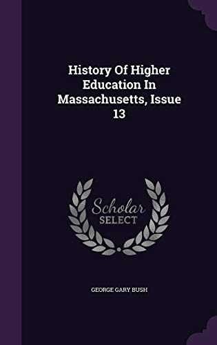 History of Higher Education in Massachusetts, Issue 13