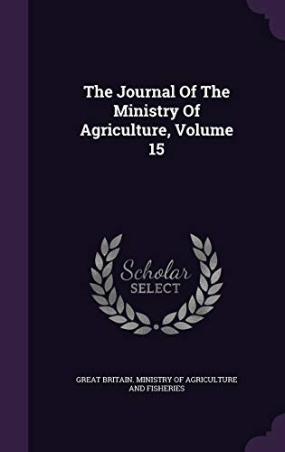 The Journal of the Ministry of Agriculture, Volume 15