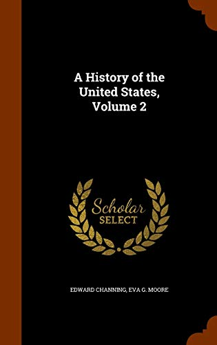 A History of the United States, Volume 2