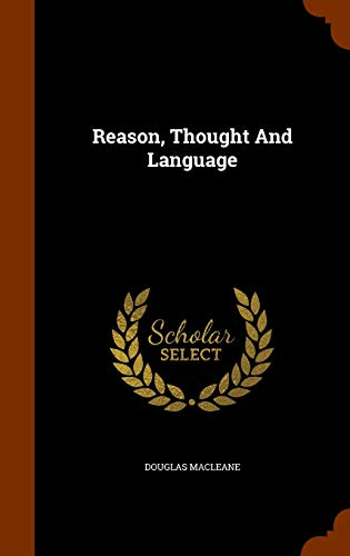 Reason, Thought and Language