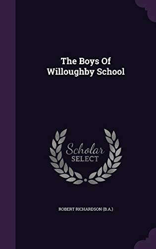 The Boys of Willoughby School