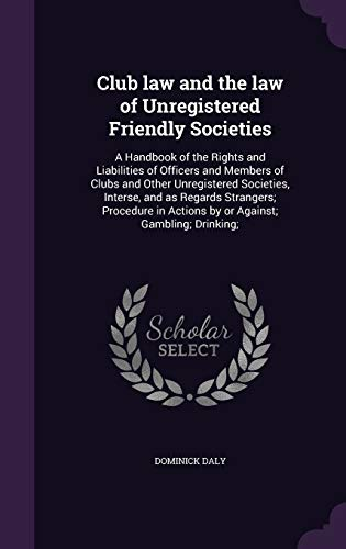 Club Law and the Law of Unregistered Friendly Societies