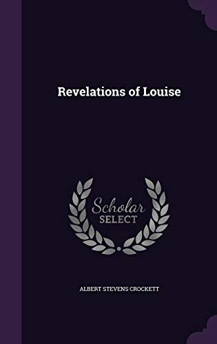 Revelations of Louise