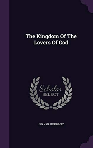 The Kingdom of the Lovers of God
