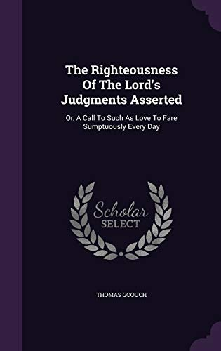 The Righteousness of the Lord's Judgments Asserted