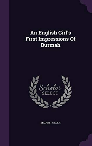 An English Girl's First Impressions of Burmah