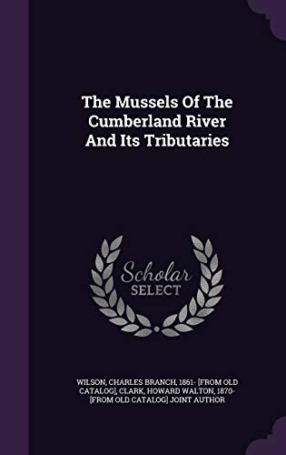 The Mussels of the Cumberland River and Its Tributaries
