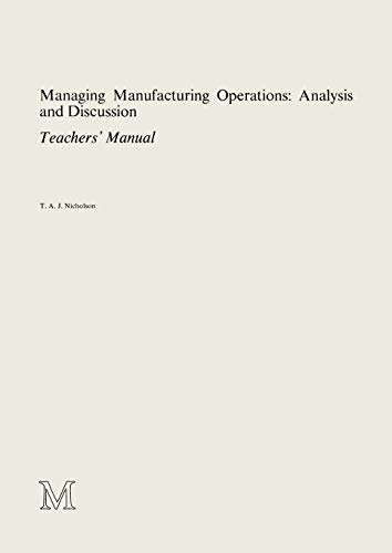 Managing Manufacturing Operations: Analysis and Discussion