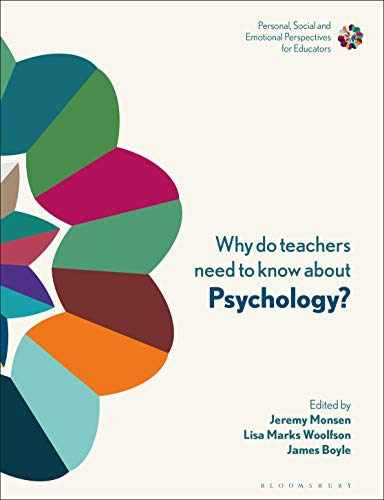 Why Do Teachers Need to Know About Psychology?