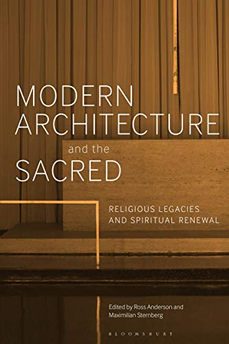 Modern Architecture and the Sacred