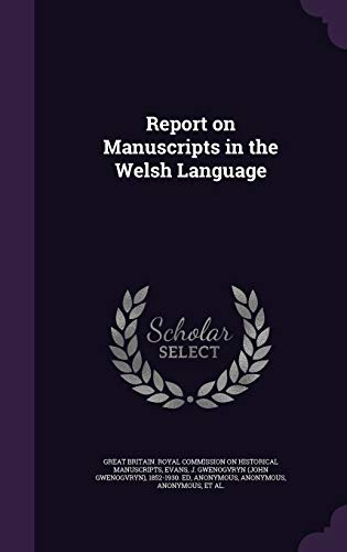 Report on Manuscripts in the Welsh Language