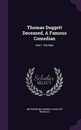 Thomas Doggett Deceased, a Famous Comedian