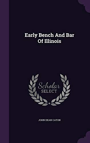 Early Bench and Bar of Illinois